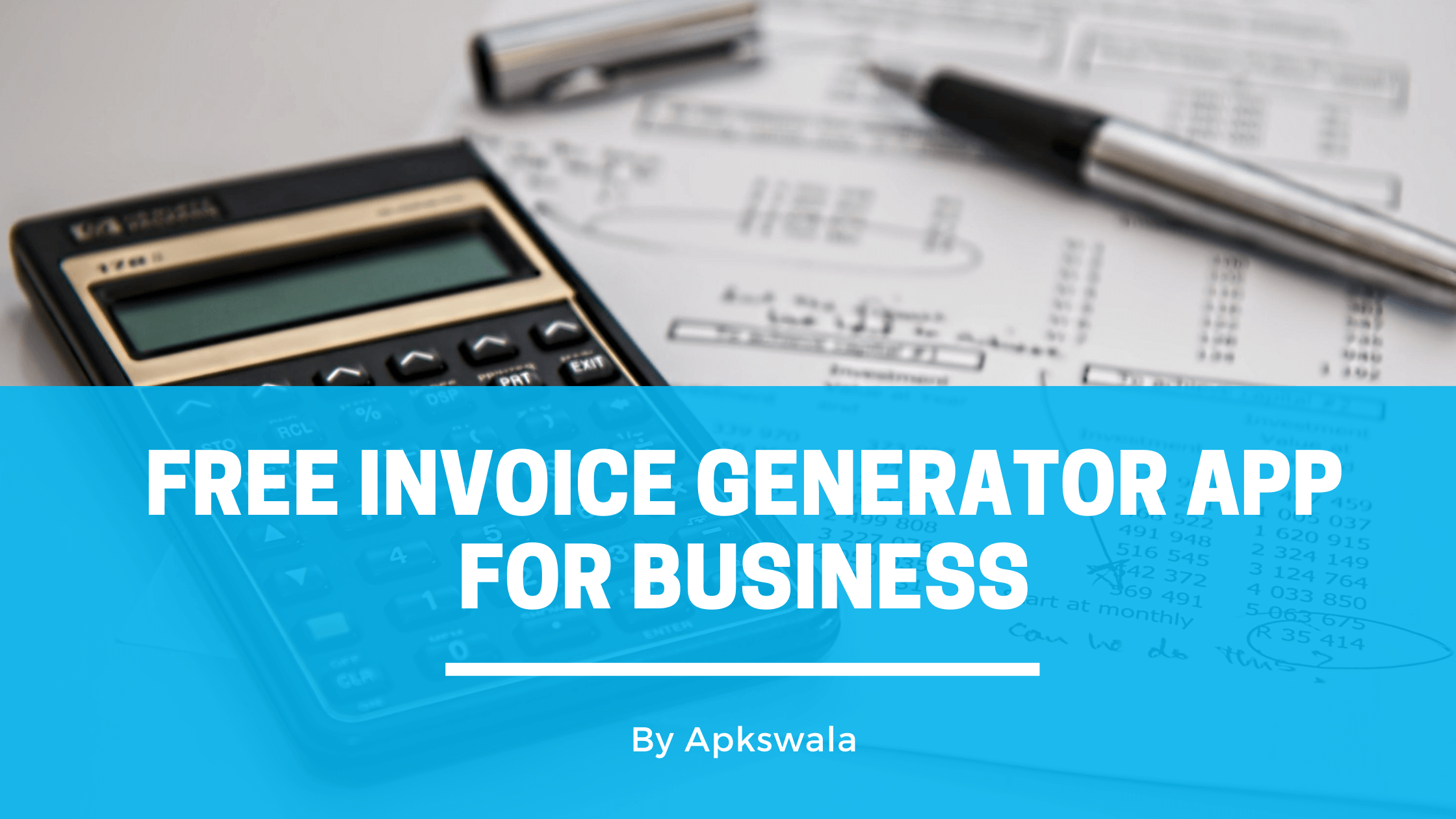 Free invoice Generator app for Business